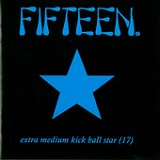 Extra Medium Kick Ball Star (17) Lyrics Fifteen