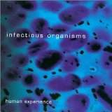 Infectious Organisms Lyrics Infectious Organisms