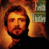 Essential Lyrics Keith Whitley