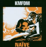 Naive Lyrics KMFDM