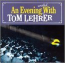 An Evening Wasted Lyrics Lehrer Tom