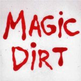 Magic Dirt - EP Lyrics Magic Dirt