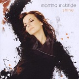 Shine Lyrics Martina McBride