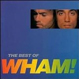 The Best Of Wham Lyrics Michael George