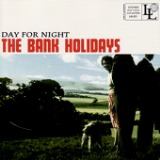 Day For Night - EP Lyrics The Bank Holidays