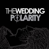Polarity Lyrics The Wedding