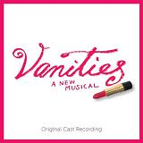 Vanities: A New Musical Lyrics Anneliese Van Der Pol
