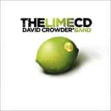 The Lime CD Lyrics David Crowder Band