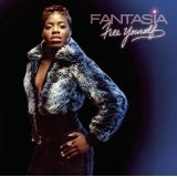 Free Yourself Lyrics Fantasia Barrino