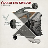 Year In The Kingdom Lyrics J. Tillman