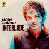 Interlude Lyrics Jamie Cullum