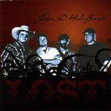 Lost Lyrics John D. Hale Band