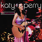 MTV Unplugged (Live) Lyrics Katy Perry