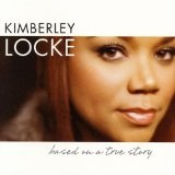 Based On A True Story Lyrics Kimberley Locke