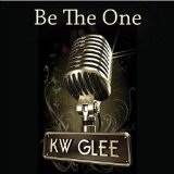 Be The One (Single) Lyrics KW Glee