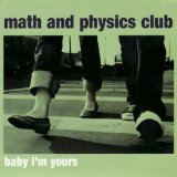 Baby I'm Yours EP Lyrics Math And Physics Club