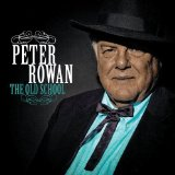The Old School Lyrics Peter Rowan