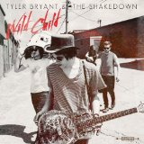 Wild Child Lyrics Tyler Bryant & The Shakedown