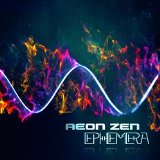Ephemera Lyrics Aeon Zen