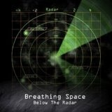 Below The Radar Lyrics Breathing Space