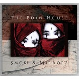 Smoke & Mirrors Lyrics Eden House