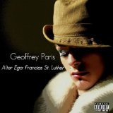 Alter Ego: Francais St. Luther Lyrics Geoffrey Paris