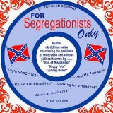 For Segregationists Only Lyrics Johnny Rebel
