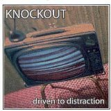 Driven To Distraction Lyrics Knockout