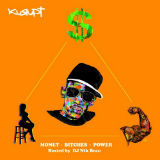 Money * Bitches * Power Lyrics Kurupt