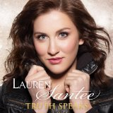 Truth Speaks Lyrics Lauren Santee