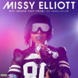WTF (Where They From) [Single] Lyrics Missy Elliott