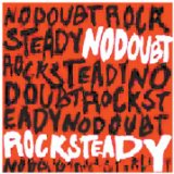 Rock Steady Lyrics No Doubt