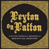 Peyton On Patton Lyrics Reverend Peyton's Big Damn