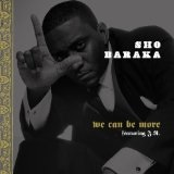 We Can Be More Remix Tape Lyrics Sho Baraka
