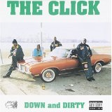 Down And Dirty Lyrics The Click
