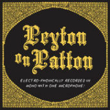 Peyton on Patton Lyrics The Reverend Peyton's Big Damn Band