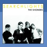 Searchlights Lyrics The Shondes