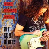 My Soul Alone Lyrics Chris Duarte Group