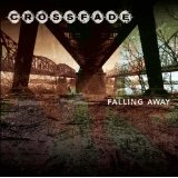Falling Away Lyrics Crossfade