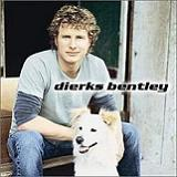 Dierks Bentley Lyrics Dierks Bentley