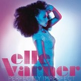 So Fly (Single) Lyrics Elle Varner