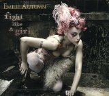 Fight Like A Girl Lyrics Emilie Autumn