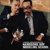 So... How's Your Girl? Lyrics Handsome Boy Modeling School