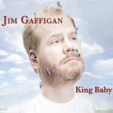 King Baby Lyrics Jim Gaffigan