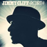 Rebirth Lyrics Jimmy Cliff