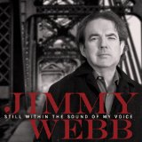Still Within the Sound of My Voice Lyrics Jimmy Webb