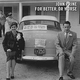 For Better, or Worse Lyrics John Prine