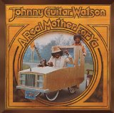 Miscellaneous Lyrics Johnny Guitar Watson