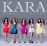 Girls Forever Lyrics Kara