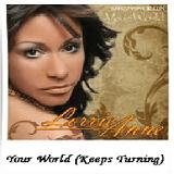 Your World (Keeps Turning) Single 2010 Lyrics Lorrie Anne Matthews